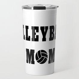 Volleyball Mom Quote Travel Mug