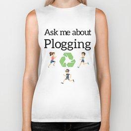 Ask me about Plogging Biker Tank