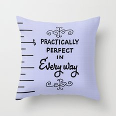 practically perfect in every way lavendar  Throw Pillow