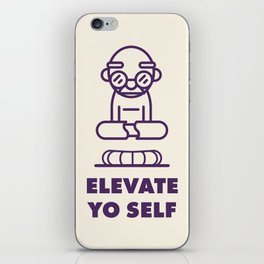 Elevate Yo Self iPhone Skin