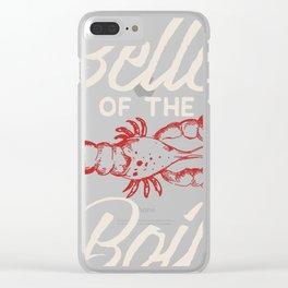 Love Crayfish Belle of the Boil Cajun Food Design Idea design Clear iPhone Case