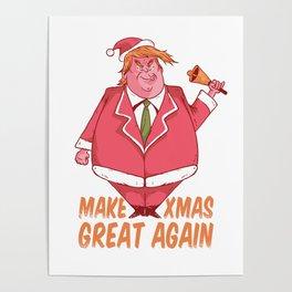 Make Christmas Great Again Santa Trump Poster