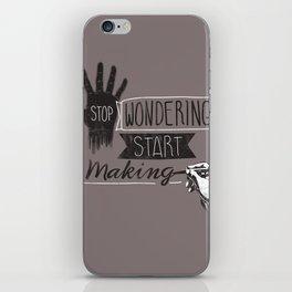 Stop Wondering Start Making iPhone Skin