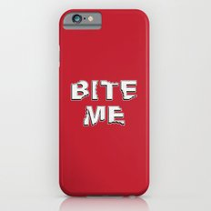 Bite Me iPhone 6s Slim Case