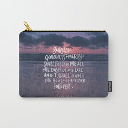 Goodness & Mercy Carry-All Pouch