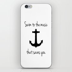 Swim To The Music That Saves You. iPhone & iPod Skin