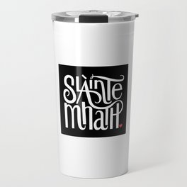 Slainte Mhath on black Travel Mug