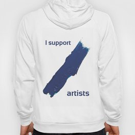 I Support Artists T-Shirt and Stationery Cards Hoody