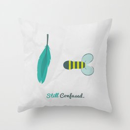 still confused Throw Pillow