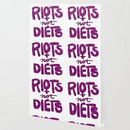Riots not Diets Wallpaper