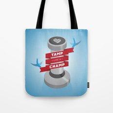 Tamp Like A Champ Tote Bag