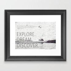 Explore.Dream.Discover. Framed Art Print