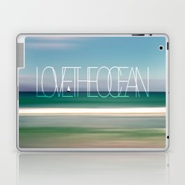 LOVE THE OCEAN II Laptop & iPad Skin