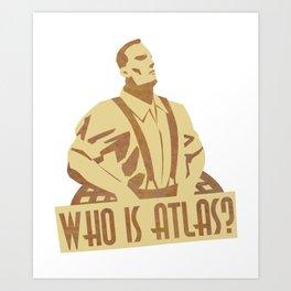 Who is Atlas Art Print