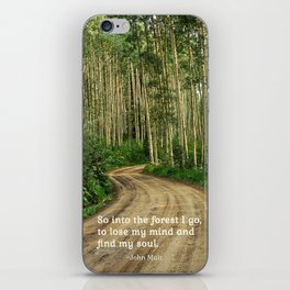Into the Woods I Go To Find My Soul iPhone Skin