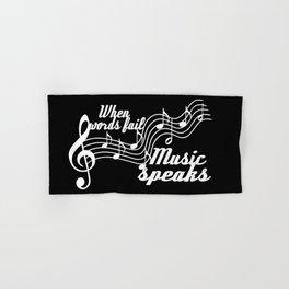 When words fail music speaks Hand & Bath Towel