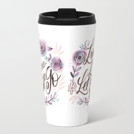 Live, Love, Let Shit Go Travel Mug