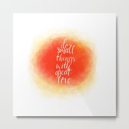 Great  Love Metal Print