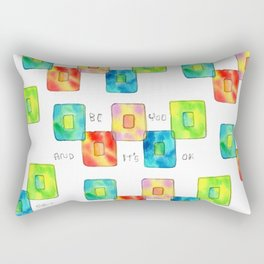 BE YOU AND IT'S OK square pattern inspirational quote abstract painting colorful illustration Rectangular Pillow