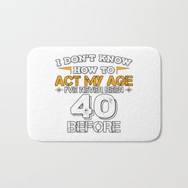Funny Birthday Gift 40 Years Forty Born in 1978 Bath Mat