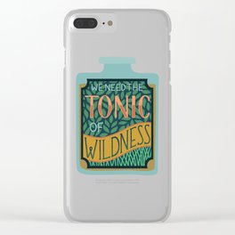 Tonic of Wildness Clear iPhone Case