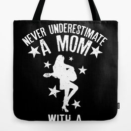 Never Underestimate A Mom With a Guitar design Tote Bag
