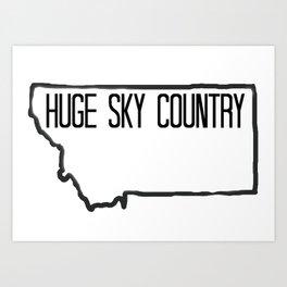 Huge Sky Country  Art Print
