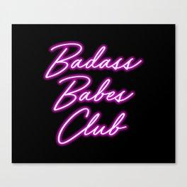 Badass Babes Club Canvas Print