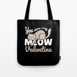 You Are My Meow Valentine Valentine's Day Gift Tote Bag