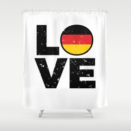 Germany Flag Shirt German Gift Idea Love Shower Curtain