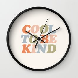 COOL TO BE KIND pastel orange pink green blue Wall Clock