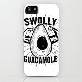 Swolly Guacamole iPhone Case