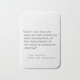 Jane Austen Literary quote Bath Mat