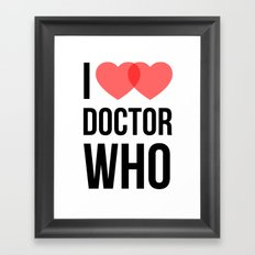 I ♥♥ Doctor Who Framed Art Print