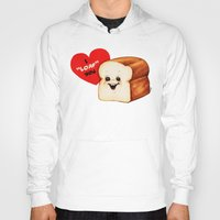 bread Hoodies featuring Valentine- Bread by Kelly Gilleran