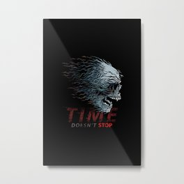 Time doesn´t stop-Motivational-Skull Metal Print