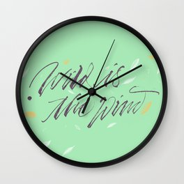 Wild is the wind Wall Clock