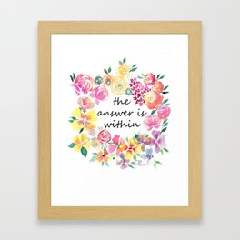 The Answer is Within Uplifting Words in Colorful Floral Wreath Framed Art Print