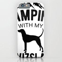 Camping With My Vizsla Dog Lover Magyar Vizsla Puppy iPhone Case