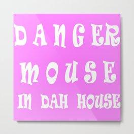 Danger mouse Metal Print
