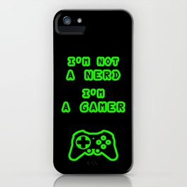 Nerd? Gamer iPhone Case
