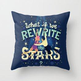 Rewrite the stars Throw Pillow