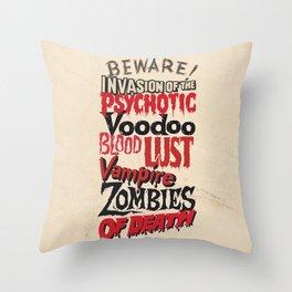 B Movie Beware Throw Pillow