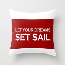 Let Your Dreams Set Sail - Red and White Throw Pillow