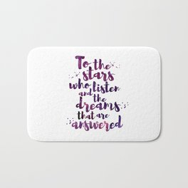 To the stars who listen Bath Mat