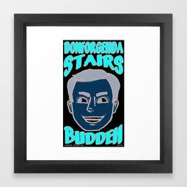 Don't Forget Hudler Framed Art Print