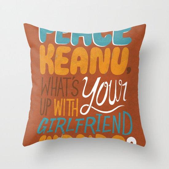 Peace Keanu Throw Pillow