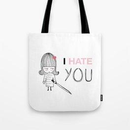 I Hate You / Kill Bill Tote Bag