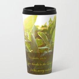 1 Chron. 16:34 Travel Mug