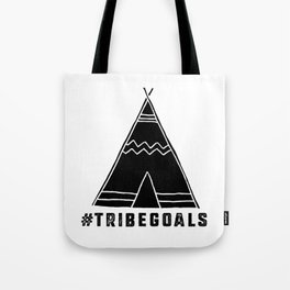 Tribe Goals Tote Bag